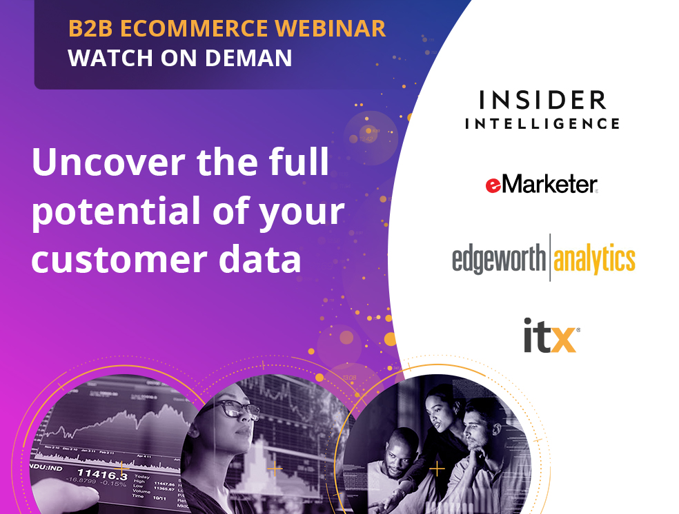 B2B Webinar with ITX and Edgeworth Analytics hosted by eMarkteter watch it on demand
